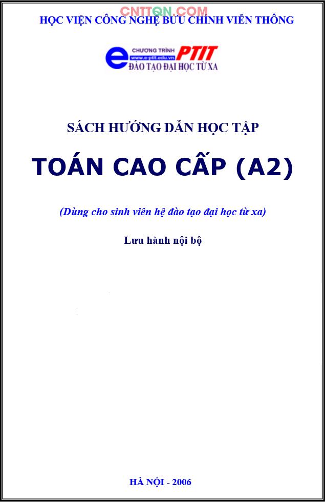[PDF] Sách Hướng Dẫn Học Toán Cao Cấp (A2) - Đào tạo từ xa PTIT